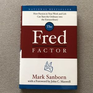 🧊 The Fred Factor by Mark Sanborn